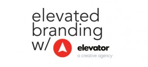 Elevated Branding with elevator – The Cure for the Boring Brand