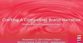 Crafting A Compelling Brand Narrative: Sharpening Your Competitive Edge