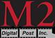 M2 Digital Post
